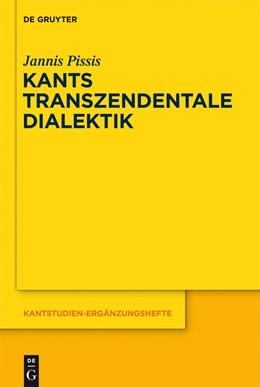 Abbildung von Pissis | Kants transzendentale Dialektik | 2012 | Zu ihrer systematischen Bedeut... | 169