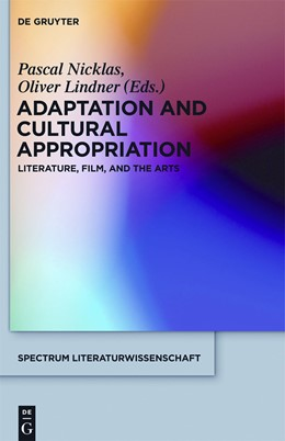Abbildung von Nicklas / Lindner | Adaptation and Cultural Appropriation | 2012 | Literature, Film, and the Arts | 27