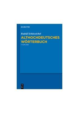 Abbildung von Schützeichel | Althochdeutsches Wörterbuch | 2012 | 7., durchgesehene und verbesse...