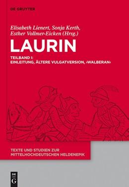 Abbildung von Lienert / Kerth / Vollmer-Eicken | Laurin | 2011 | Teilband I: Einleitung, Ältere... | 6