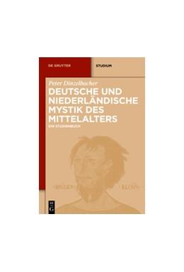 Abbildung von Dinzelbacher | Deutsche und niederländische Mystik des Mittelalters | 2012 | Ein Studienbuch