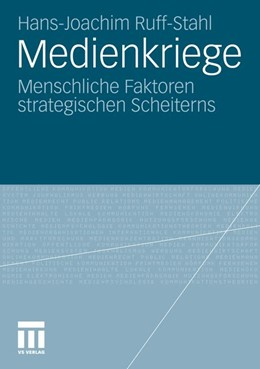 Abbildung von Ruff-Stahl   Medienkriege   2011   Menschliche Faktoren strategis...
