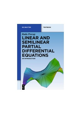 Abbildung von Precup | Linear and Semilinear Partial Differential Equations | 2012 | An Introduction