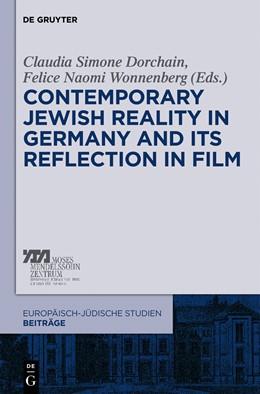 Abbildung von Dorchain / Wonnenberg | Contemporary Jewish Reality in Germany and Its Reflection in Film | 2012 | 2
