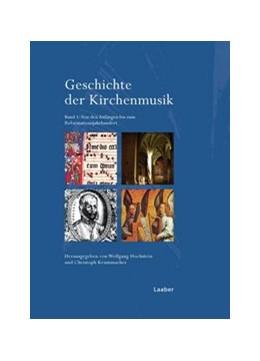 Abbildung von Hochstein / Krummacher | Geschichte der Kirchenmusik | 1., Auflage | 2010 | In vier Bänden | 1/1-1/4
