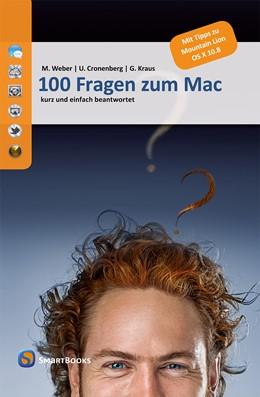 Abbildung von Weber / Cronenberg / Kraus | 100 Fragen zum Mac | 2012 | kurz und einfach beantwortet. ...