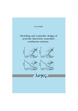 Abbildung von Schild | Modeling and controller design of periodic discretely controlled continuous systems | 2012