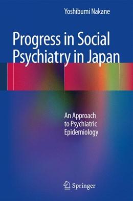 Abbildung von Nakane   Progress in Social Psychiatry in Japan   2012   An Approach to Psychiatric Epi...