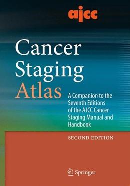 Abbildung von Compton / Byrd / Garcia-Aguilar / Kurtzman / Olawaiye / Washington | AJCC Cancer Staging Atlas | 2012 | A Companion to the Seventh Edi...
