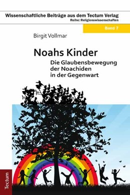 Abbildung von Vollmar | Noahs Kinder | 2011 | Die Glaubensbewegung der Noach... | 7