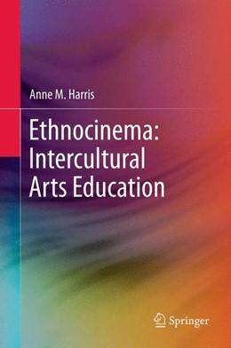 Abbildung von Harris | Ethnocinema: Intercultural Arts Education | 2012