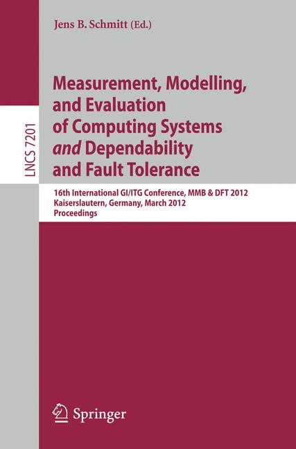 Abbildung von Schmitt | Measurement, Modeling, and Evaluation of Computing Systems and Dependability and Fault Tolerance | 2012