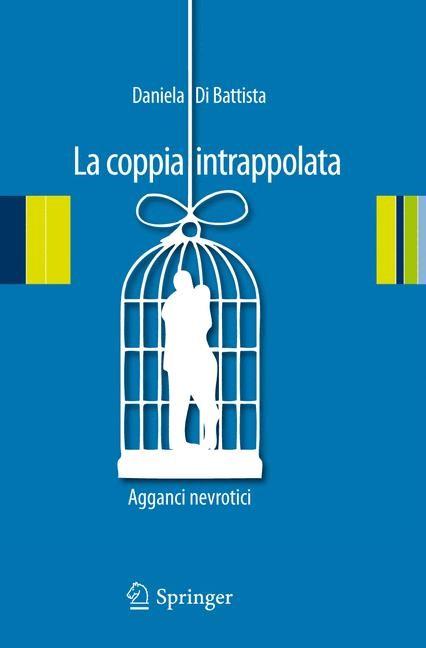 Abbildung von Di Battista | La coppia intrappolata | 2012