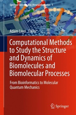 Abbildung von Liwo | Computational Methods to Study the Structure and Dynamics of Biomolecules and Biomolecular Processes | 2013 | From Bioinformatics to Molecul... | 1