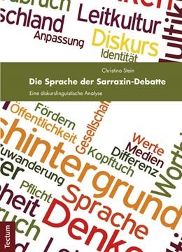 Abbildung von Stein   Die Sprache der Sarrazin-Debatte   2012   Eine diskurslinguistische Anal...
