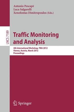 Abbildung von Pescapè / Salgarelli / Dimitropoulos   Traffic Monitoring and Analysis   2012   4th International Workshop, TM...   7189
