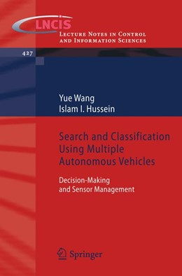 Abbildung von Wang / Hussein | Search and Classification Using Multiple Autonomous Vehicles | 2012 | Decision-Making and Sensor Man... | 427