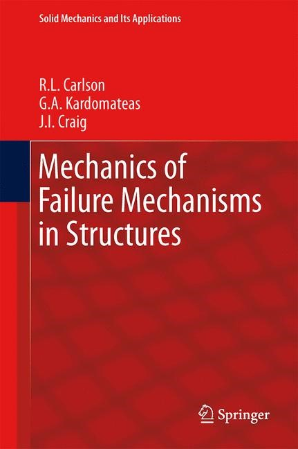 Abbildung von Carlson / Kardomateas / Craig | Mechanics of Failure Mechanisms in Structures | 2012
