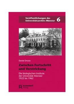 Abbildung von Droste | Zwischen Fortschritt und Verstrickung | 2012 | Die biologischen Institute der... | 6