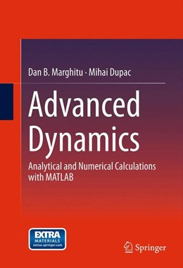 Abbildung von Marghitu / Dupac | Advanced Dynamics | 2012 | Analytical and Numerical Calcu...