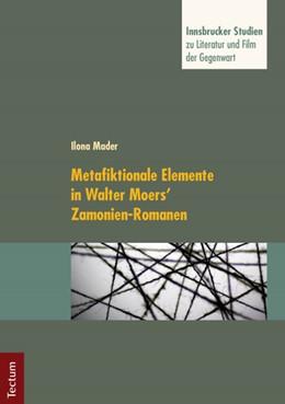 Abbildung von Mader / Neuhaus | Metafiktionale Elemente in Walter Moers' Zamonien-Romanen | 2012 | 1