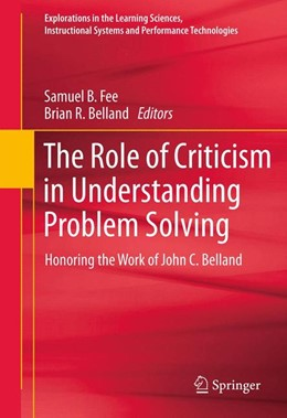 Abbildung von Fee / Belland | The Role of Criticism in Understanding Problem Solving | 2012 | Honoring the Work of John C. B... | 5