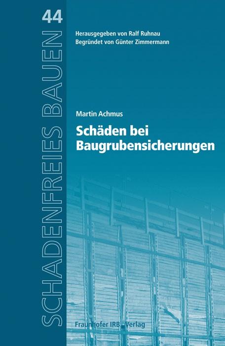 Schäden bei Baugrubensicherungen | Achmus / Ruhnau, 2012 | Buch (Cover)