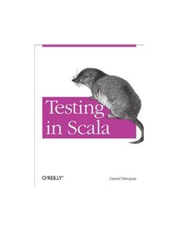 Abbildung von Daniel Hinojosa | Testing in Scala | 2013