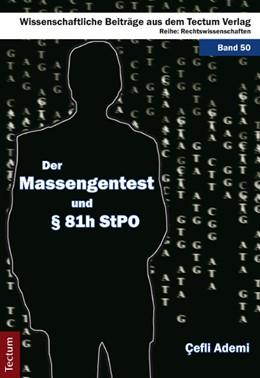 Abbildung von Ademi | Der Massengentest und § 81h StPO | 1. Auflage 2012 | 2012 | 50