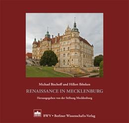 Abbildung von Bischoff / / Ibbeken | Renaissance in Mecklenburg | 2012