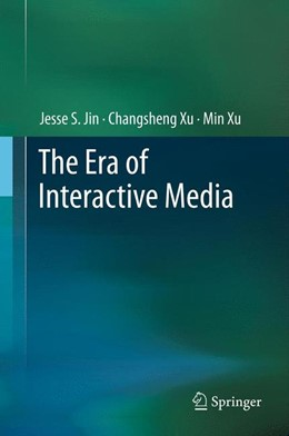 Abbildung von Jin / Xu | The Era of Interactive Media | 2012