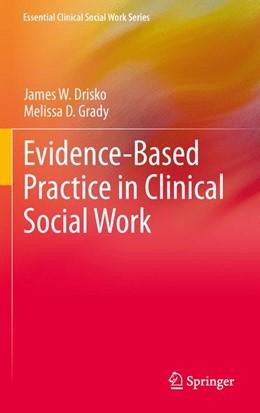 Abbildung von Drisko / Grady   Evidence-Based Practice in Clinical Social Work   2012