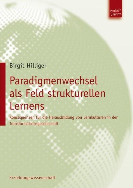 Abbildung von Hilliger | Paradigmenwechsel als Feld strukturellen Lernens | 2012
