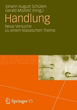 Abbildung von Schülein / Mozetic   Handlung   2012   Neue Versuche zu einem klassis...