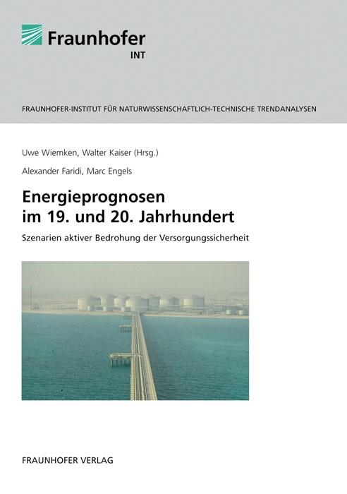 Abbildung von / Wiemken / Kaiser   Energieprognosen im 19. und 20. Jahrhundert   2011
