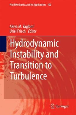 Abbildung von Yaglom / Frisch | Hydrodynamic Instability and Transition to Turbulence | 2013 | 2012 | 100