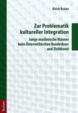 Abbildung von Krainz | Zur Problematik kultureller Integration | 2012 | Junge muslimische Männer beim ...