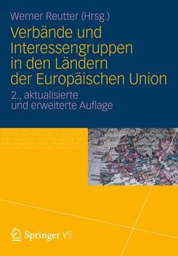 Abbildung von Reutter | Verbände und Interessengruppen in den Ländern der Europäischen Union | 2012
