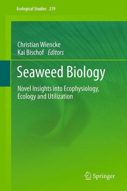 Abbildung von Wiencke / Bischof | Seaweed Biology | 2012