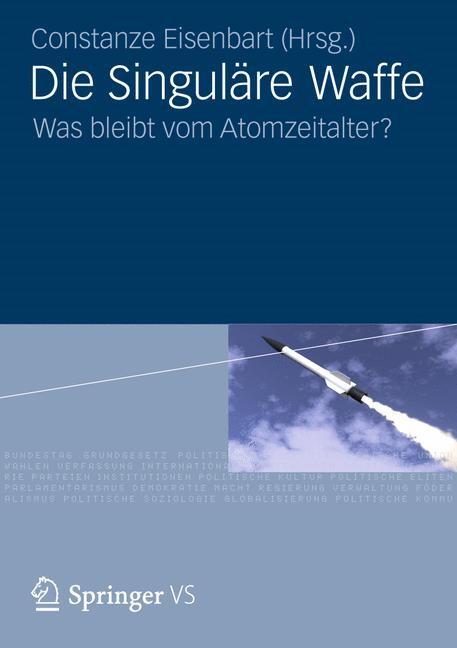 Abbildung von Eisenbart | Die Singuläre Waffe | 2012
