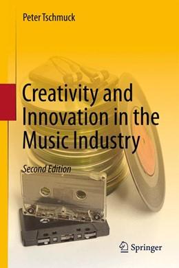 Abbildung von Tschmuck   Creativity and Innovation in the Music Industry   2012