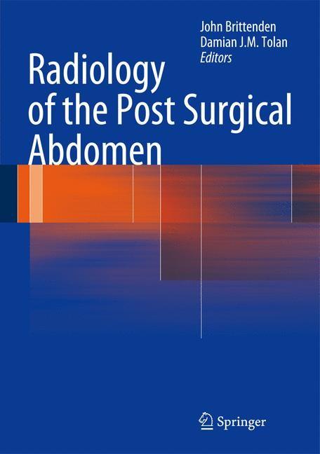 Abbildung von Brittenden / Tolan | Radiology of the Post Surgical Abdomen | 2012