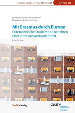 Abbildung von Gesslbauer / Volz / Burtscher | Mit Erasmus durch Europa | durchgehend vierfarbig mit zahlreichen Grafiken | 2012 | Österreichische Studierende be... | 3