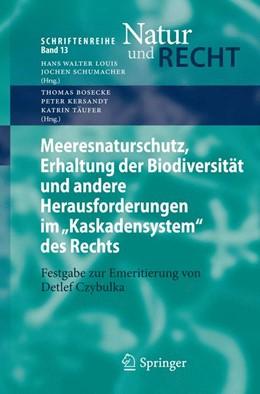 Abbildung von Bosecke / Kersandt / Täufer | Meeresnaturschutz, Erhaltung der Biodiversität und andere Herausforderungen im