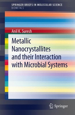 Abbildung von Suresh | Metallic Nanocrystallites and their Interaction with Microbial Systems | 2012
