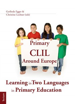 Abbildung von Egger / Lechner | Primary CLIL Around Europe | 2012 | Learning in Two Languages in P...