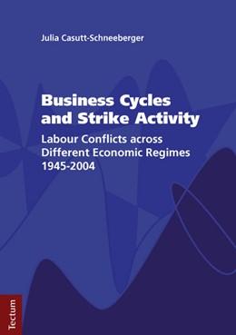 Abbildung von Casutt-Schneeberger | Business Cycles and Strike Activity | 2011 | Labour Conflicts across Differ... | 61