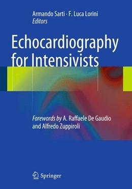 Abbildung von Sarti / Lorini | Echocardiography for Intensivists | 2012