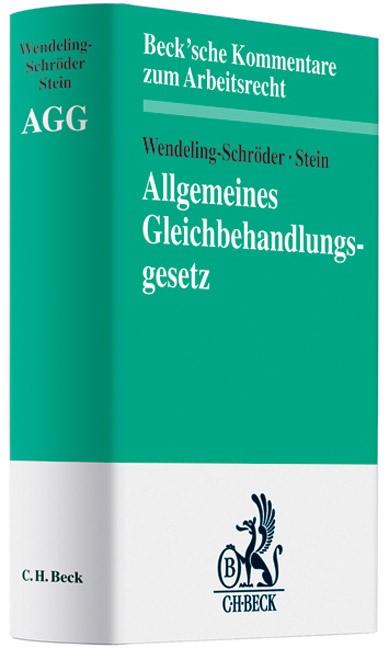 Abbildung von Wendeling-Schröder / Stein | Allgemeines Gleichbehandlungsgesetz: AGG | 2008