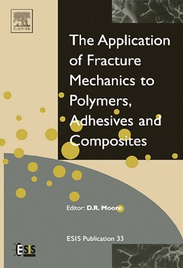 Abbildung von Moore | Application of Fracture Mechanics to Polymers, Adhesives and Composites | 2003 | 33